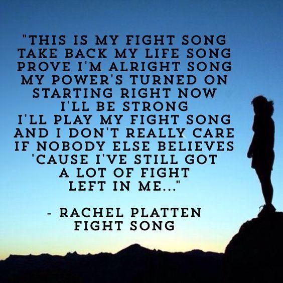 Fight Song; Rachel Platten