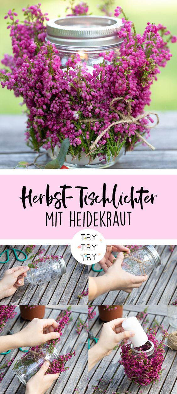 DIY Herbst-Tischlichter mit Heidekraut / Glockenheide | DIY mit Natur | Do it yourself | Natur Materialien | Basteln mit Pflanzen | DIY Deko