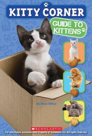 Kitty Corner: Guide to Kittens by Ellen Miles