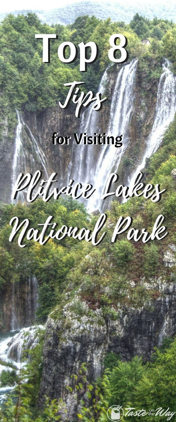 Top 8 Tips For Visiting Plitvice Lakes National Park In Croatia Plitvice Lakes National Park Plitvice Lakes Europe Travel