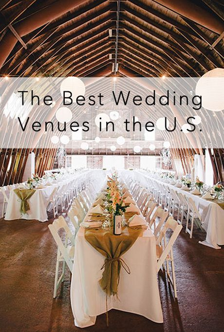 The best wedding venues in the u s wedding venues for Places to have receptions for weddings