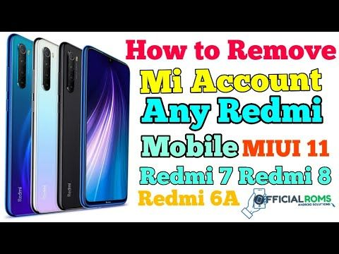 How To Remove Mi Account Any Redmi Mobile Remove Mi Account Redmi 6 Without Box Youtube How To Remove Galaxy Phone Accounting