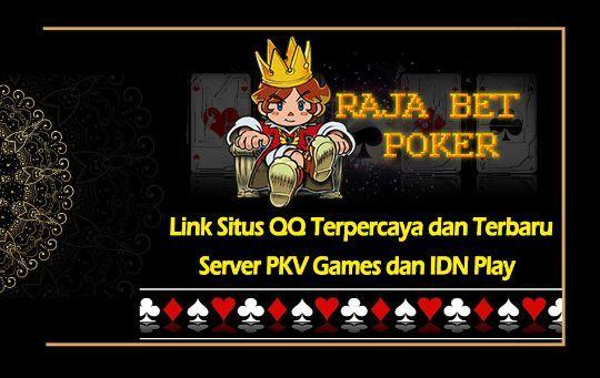 Link Situs Qq Terpercaya Dan Terbaru Server Pkv Games Dan Idn Play