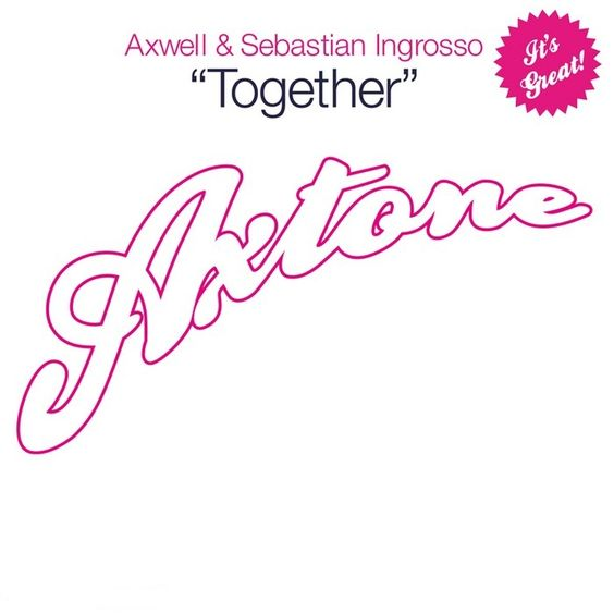 Axwell, Ingrosso – Together (single cover art)