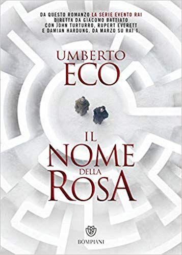 Scaricare Il Nome Della Rosa Libri Pdf Gratis Umberto Eco Books Free Reading Books To Read