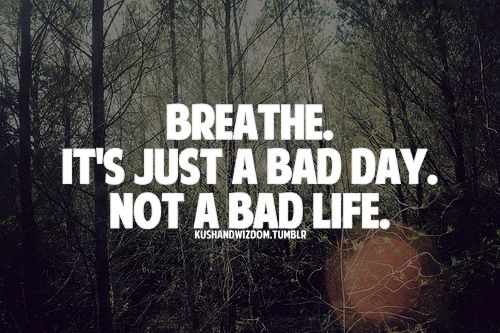 Just breathe...