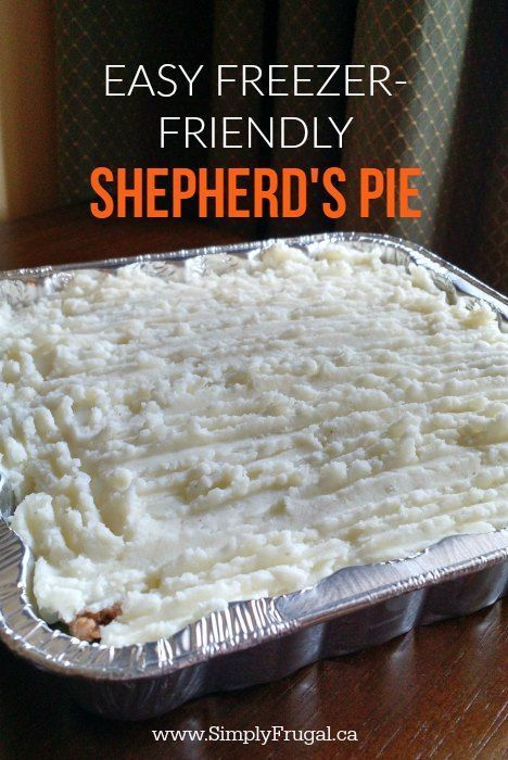 Easy Freezer-Friendly Shepherd's Pie Recipe via Simply Frugal - This recipe for the ultimate comfort food, Easy Freezer-Friendly Shepherd's Pie is one of our family's favourite meals. Ground beef and veggies smothered in a tasty gravy, topped with delicious mashed potatoes. Yum yum!