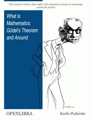 What is Mathematics: Gödel's Theorem and Around
