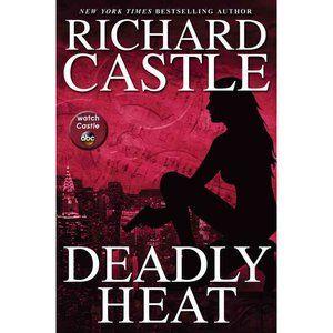 Deadly Heat Richard Castle book