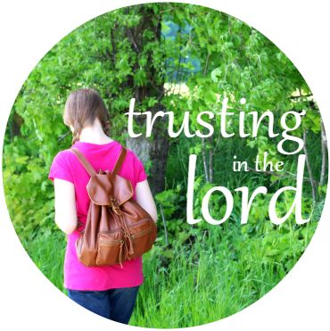 trusting in the lord