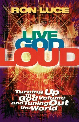 Live God Loud by Ron Luce https://www.amazon.com/dp/0849942810/ref=cm_sw_r_pi_dp_U_x_HaNxBbE4B8A54