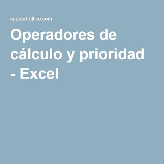 Operadores de cálculo y prioridad - Excel