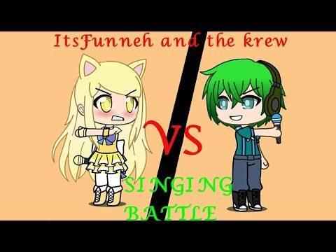 Itsfunneh And The Krew Singing Battle Gacha Life Youtube Disney Funny Cute Funny Dogs Singing