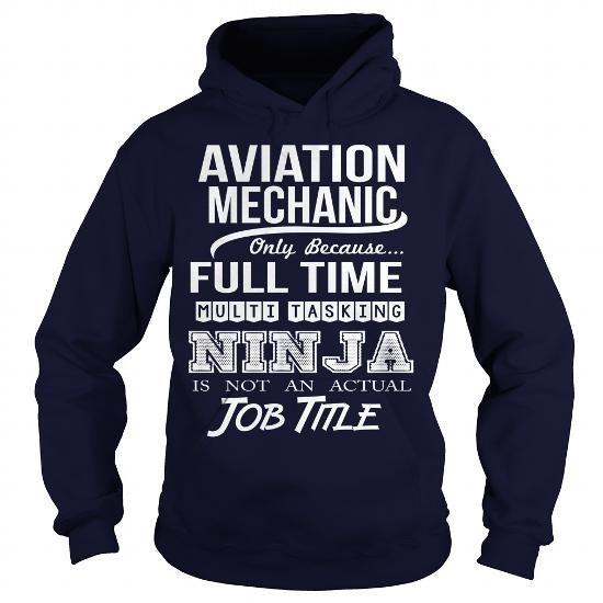 AVIATION MECHANIC - NINJA - #girl tee #sweater for women. LOWEST SHIPPING:  => https://www.sunfrog.com/LifeStyle/AVIATION-MECHANIC--NINJA-Navy-Blue-Hoodie.html?id=60505