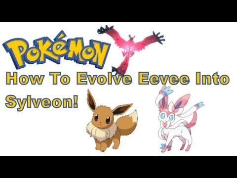 How Do You Get Eevee To Evolve Into Sylveon