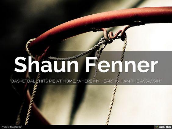 """Shaun """"Assassin"""" Fenner by Juel Salazar via slideshare"""