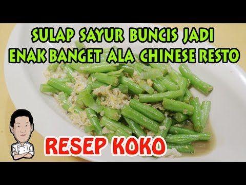 Tumis Buncis Telur Ala Chinese Restoran Nikmat Gurih Halal Youtube Tumis Resep Resep Makanan