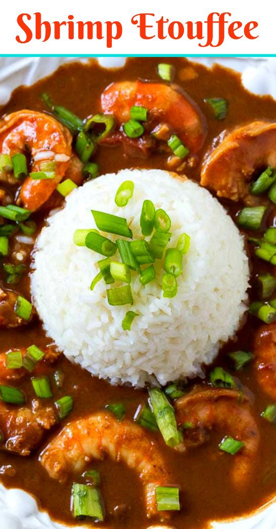 Shrimp Etouffee Recipe Spicy Southern Kitchen Recipe Louisiana Recipes Recipes Etouffee Recipe