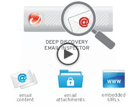 Deep Discovery Email Inspector:- Trend Micro™ Deep Discovery™ Email Inspector uses advanced detection techniques to identify and block spear phishing emails that are often used to deliver ransomware and advanced malware to unsuspecting employees.