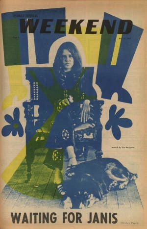 Janis Joplin on the cover of the San Fernando Valley State College (now CSUN) Daily Sundial Weekend insert, May 10, 1968.: Rock Music Shooting, Sfv Hollywood, Music Shooting Stars, California Born, College, Valley