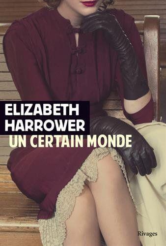 Amazon.fr - Un certain monde - Elizabeth Harrower, Paule Guivarch - Livres