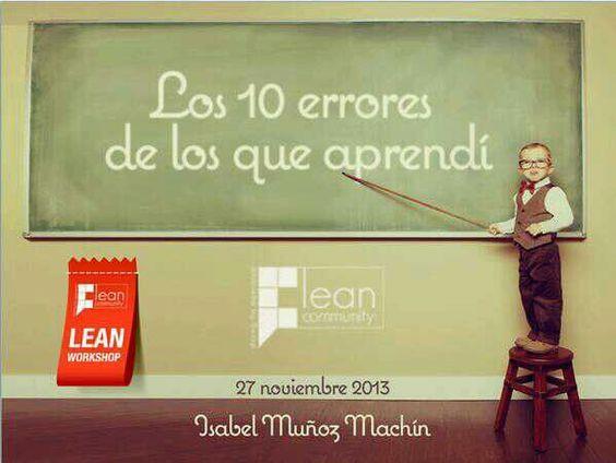 Lean Workshop: Los 10 errores de los que aprendí #LeanCommunity