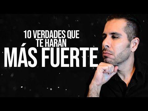 10 Verdades Para Ser Más Fuerte En El Amor Youtube Como Ser Mas Fuerte Verdades Emocional
