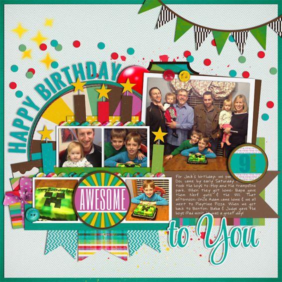 #papercraft #scrapbook #layout. It's My Birthday Too by Allison Pennington Single 44: Birthday by Cindy Schneider