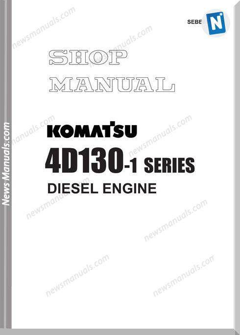 Komatsu 4d130 1 Series Diesel Engine Shop Manual Diesel Engine Komatsu Engineering