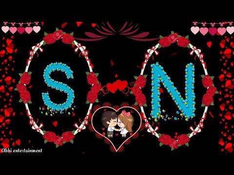 S N Letter Romantis Whatsaap Status Video Best Love Status Video Youtube Love Wallpapers Romantic Love Wallpaper Download S Letter Images Wallpaper hd download abhi name