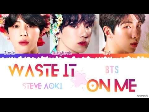 Korean Cc Steve Aoki Ft Bts Waste It On Me Lyrics Steve