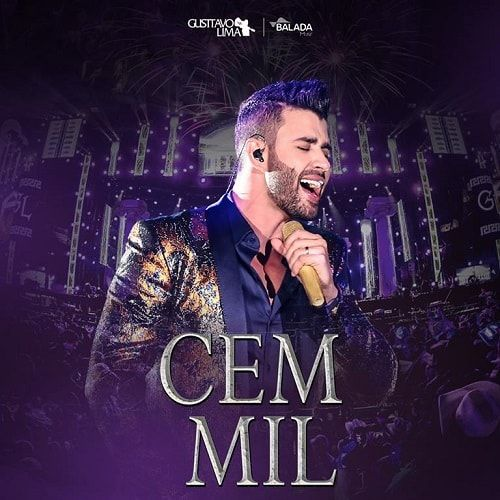 Cem Mil Ao Vivo Gusttavo Lima 2019 Letra E Musica Para