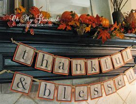 Oh My Gluestick: Thankful & Blessed: Free Printable Thanksgiving Banner by Oh My Gluestick
