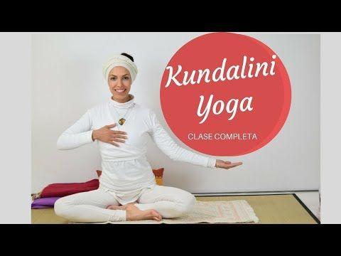 Kundalini Yoga En Español Clase Completa Y Meditación Youtube Yoga Yoga Kundalini Libros De Yoga