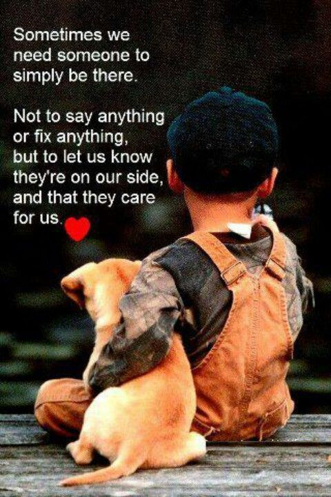 Someone to care for us. Which is why I want a doggie! Hehe