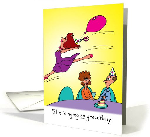 Birthday For Her Aging Gracefully Card Old Birthday Cards Funny Birthday Cards Birthday Cards For Her