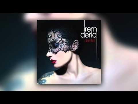 Netd Muzik Irem Derici Dantel Youtube Muzik Sarkilar Youtube