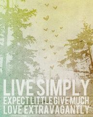 Live Simply...Expect..