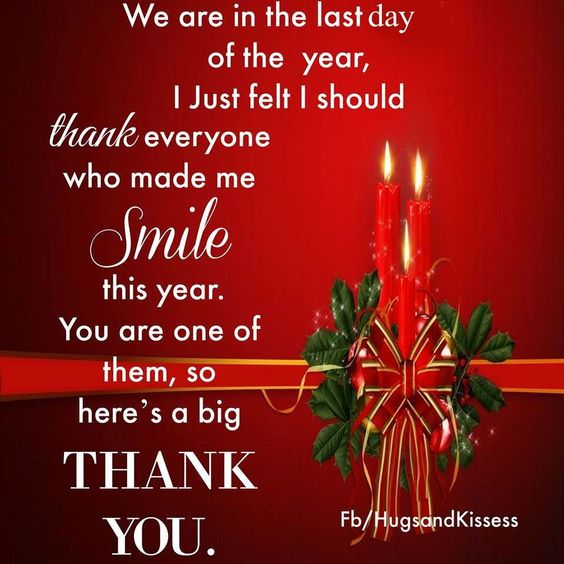 Its The Last Day Of The Year Thanks To Everyone Who Made