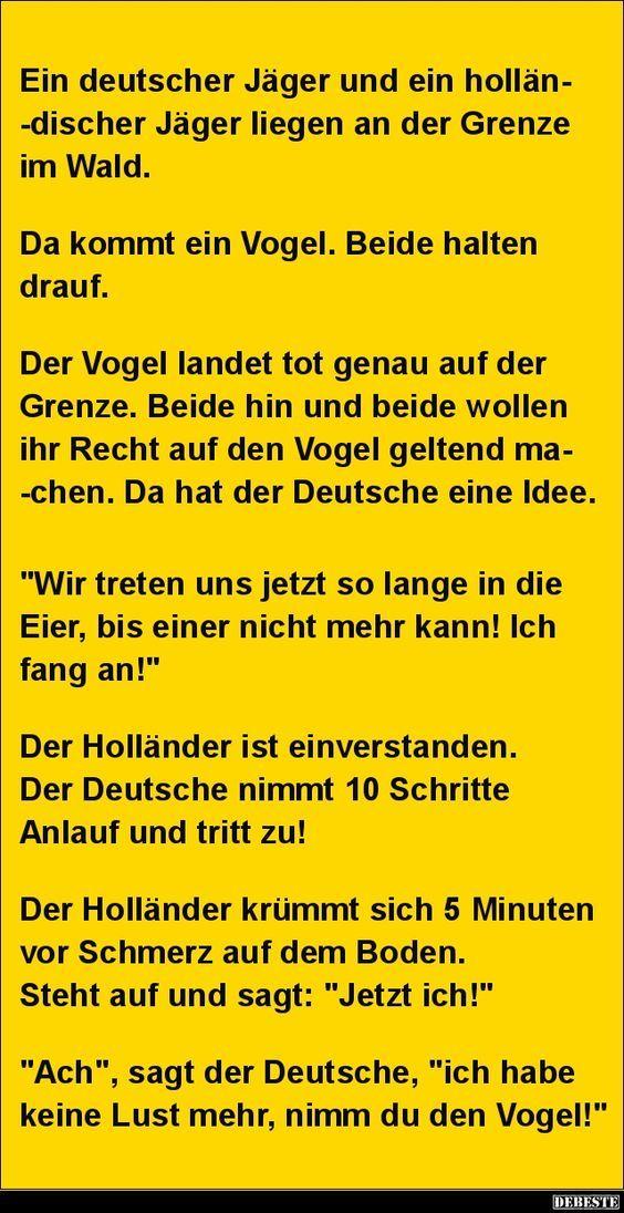 Ein Deutscher Jager Und Ein Hollandischer Jager Liegen Lustige Bilder Spruche Witze Echt Lustig Witze Witze Lustig Schmutzige Witze