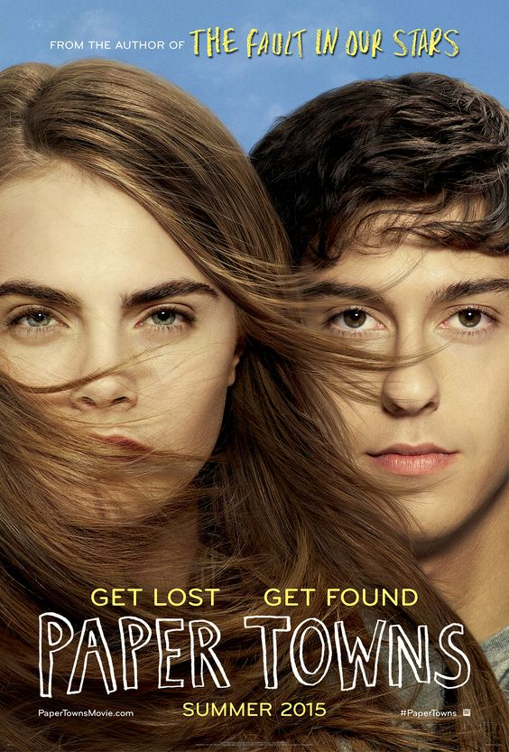 THIS IS THE PAPER TOWNS MOVIE POSTER!