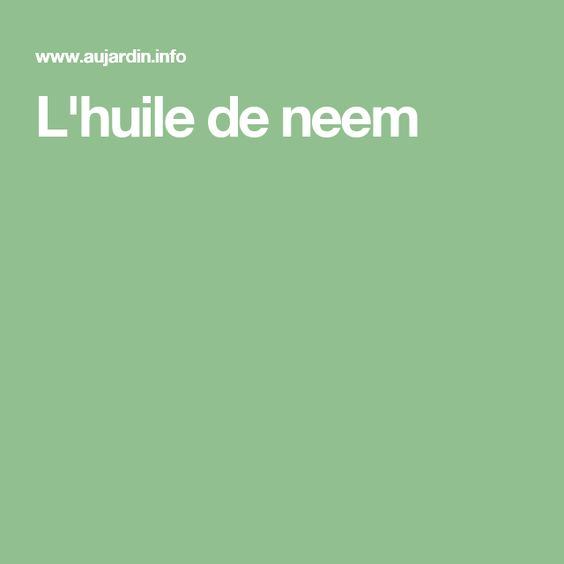 L'huile de neem