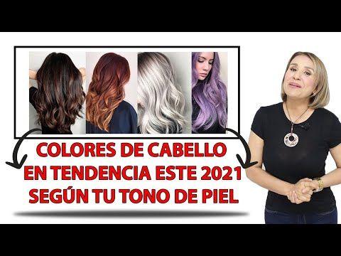 Colores Para El Cabello 2021
