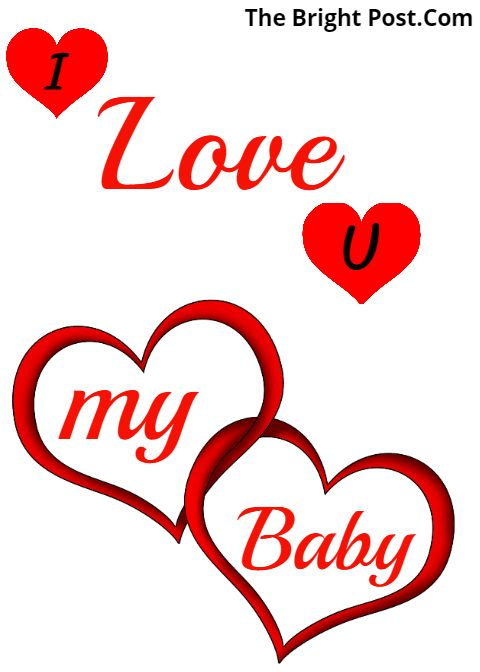 I Love You My Baby Wallpaper I Love You Pictures I Love You Images Love You Quotes For Him Husband