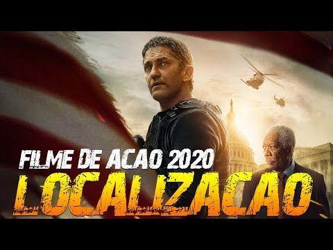 Filme De Acao 2020 Localizacao Novo Filme De Aventura Hd 1080p Youtube Latest Horror Movies Latest Hollywood Movies Hd Movies