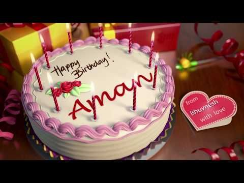 Happy Birthday Aman Youtube Happy Birthday Cakes Happy Birthday Video Happy Birthday My Friend On this special day make a great wish and follow it, my friend. happy birthday cakes