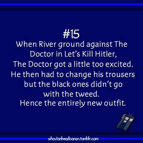 Submitted by maybewhenyoureolder. Could be true. Notice where the Doctor covers with his hand when he sits on Hitler's desk after River does that...