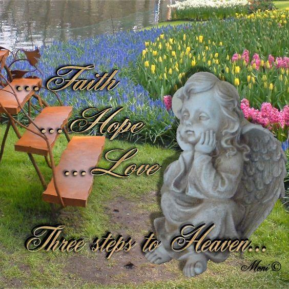 Three steps to heaven... love religious quotes hope faith religion