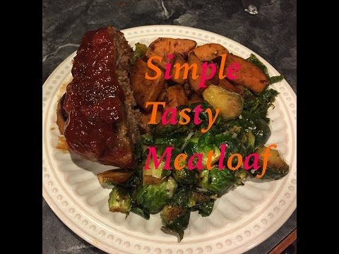 The Most Delicious Meatloaf Recipe - YouTube