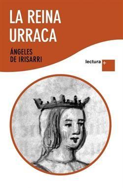 La reina Urraca / Ángeles de Irisarri